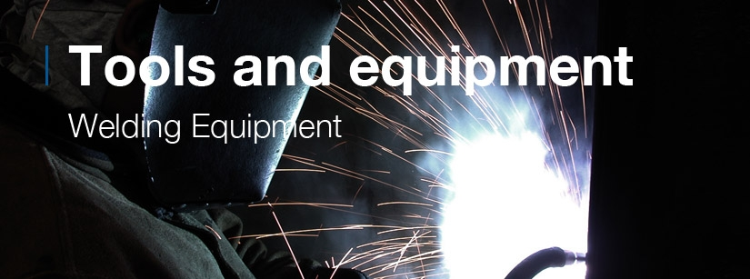 Tools and Equipment. Welding Equipment.